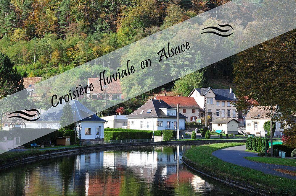 Croisière fluviale en Alsace