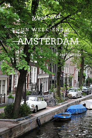 que faire, week-end amsterdam