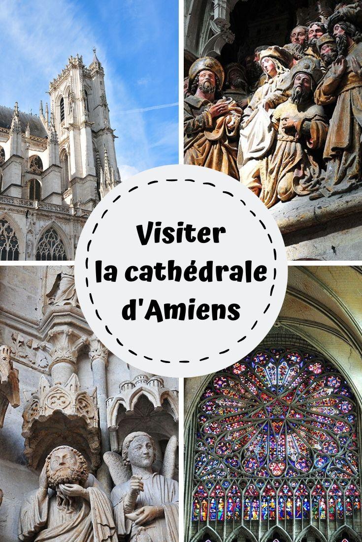 visiter la cathédrale d'Amiens, avis, hauts-de-france, picardie
