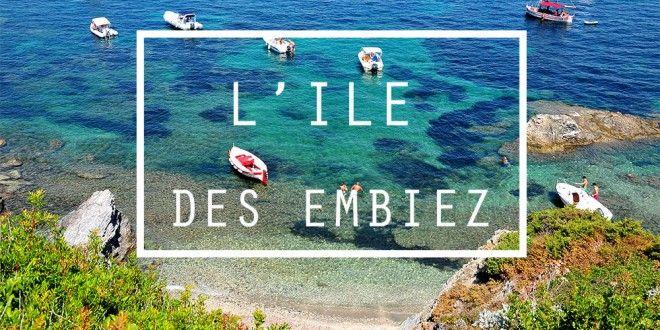 L'île des Embiez, un petit paradis