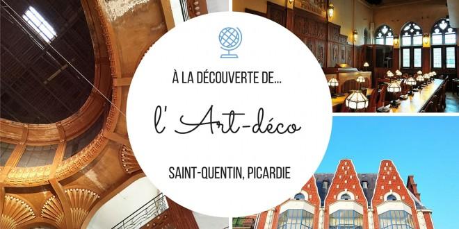 Saint-Quentin, une ville Art Déco qui a du style