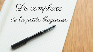 Le complexe de la petite blogueuse