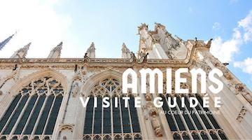 Découvrir Amiens de manière insolite