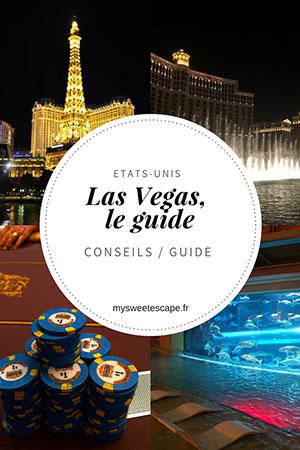 Las Vegas: guide et conseils