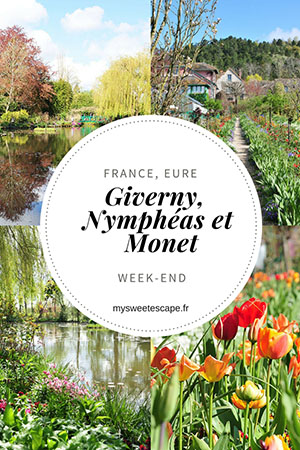 week-end à giverny, jardins de monet, pinterest