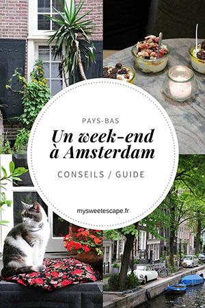 visiter amsterdam en un week-end: guide, conseils, adresses, choses à voir...