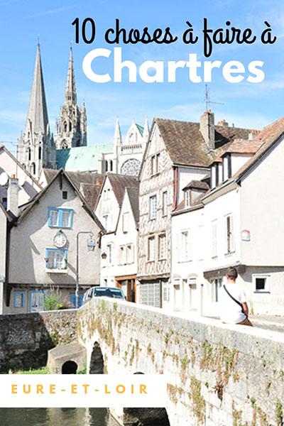 que faire à Chartres, eure-et-loir