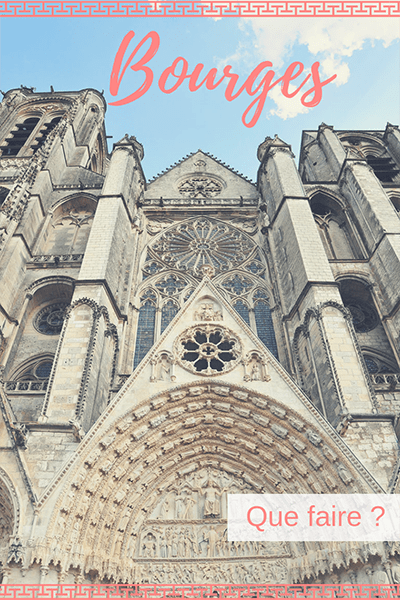 bourges, week-end, berry