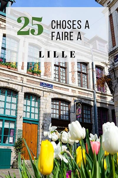 25 choses à faire à Lille