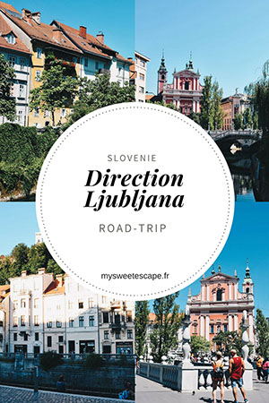 week-end ljubljana, pinterest, road-trip en slovénie