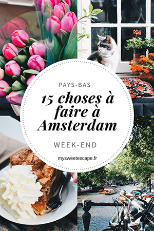 choses à faire lors d'un week-end à amsterdam, pinterest