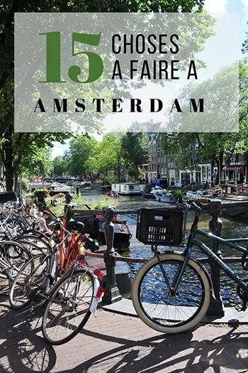 que faire lors d'un week-end à amsterdam, pays-bas
