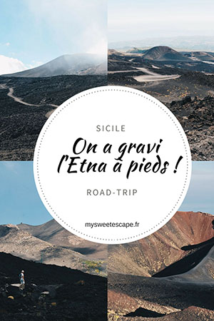 road-trip en sicile, etna , pinterest