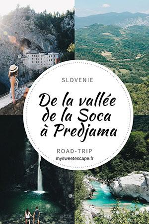 road-trip en slovénie, de la vallée de la soca au château de Predjmama en passant par la cascade de Kozjac et la vallée de la Vipava