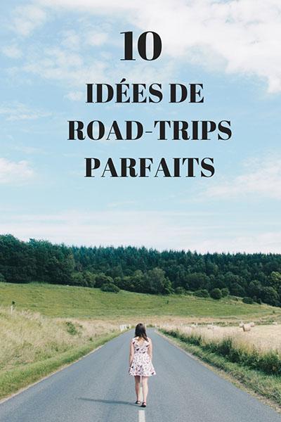 10 idées de road-trips dans le monde