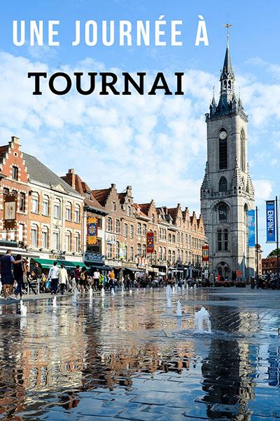 journée à Tournai en Wallonie autour de Lille, que voir, que faire