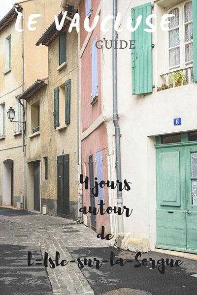 que faire lors d'un week-end dans le Vaucluse à l'Isle-sur-la-Sorgue
