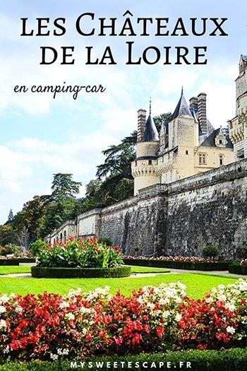les châteaux de la Loire, road-trip en camping-car, itinéraire et conseils