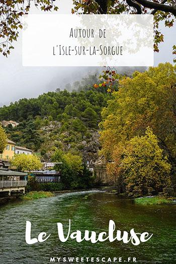 que faire dans le Vaucluse autour de l'Isle-sur-la-Sorgue