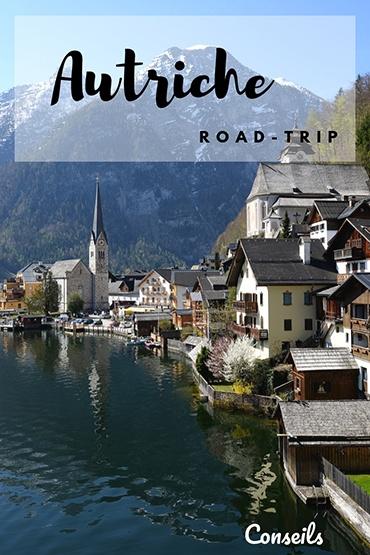 road-trip en autriche, itinéraire et conseils
