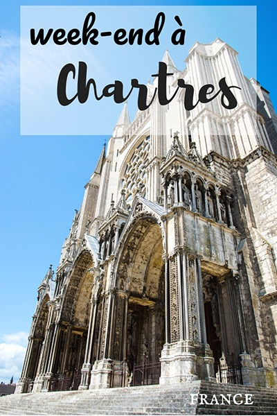 week-end à chartres, que faire