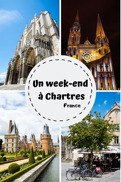 week-end à chartres, france, que faire