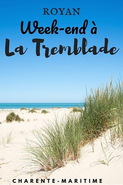 week-end la Tremblade , Royan Atlantique, que faire