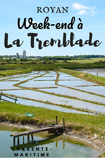 week-end la Tremblade , Royan Atlantique, que faire