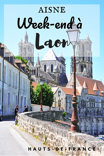 week-end à Laon, que voir, que faire