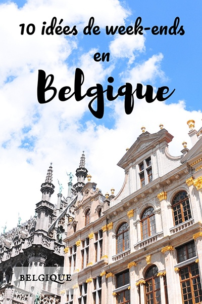 idees de week-ends en belgique