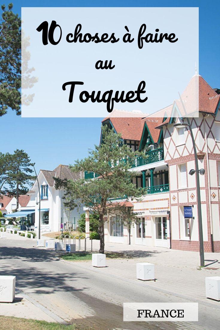 10 choses à faire au Touquet, Pas-de-Calais, Hauts-de-France