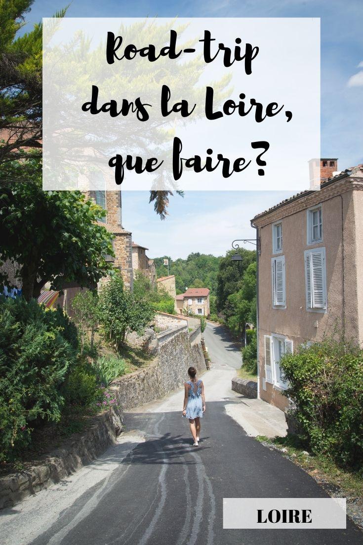 que voir, que faire dans la Loire, auvergne-rhône-alpes