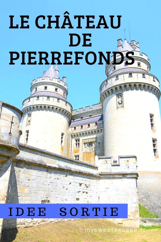 visiter le château de pierrefonds,château de conte de fées, oise
