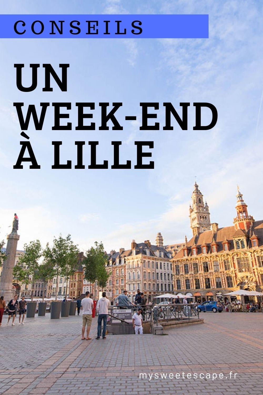 organiser un week-end à Lille dans les Hauts-de-France: que voir, que faire,, pù manger, itinéraire, conseils